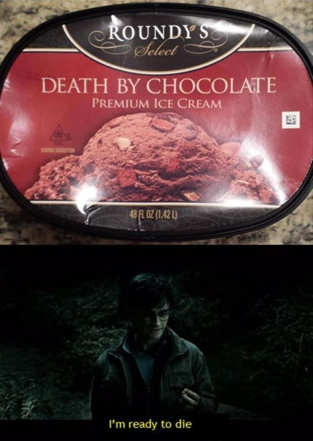 """happy ending. Nee. DEATH BY """" 131: nan ()lilili) Pm ready to die. Death by chocolate"""