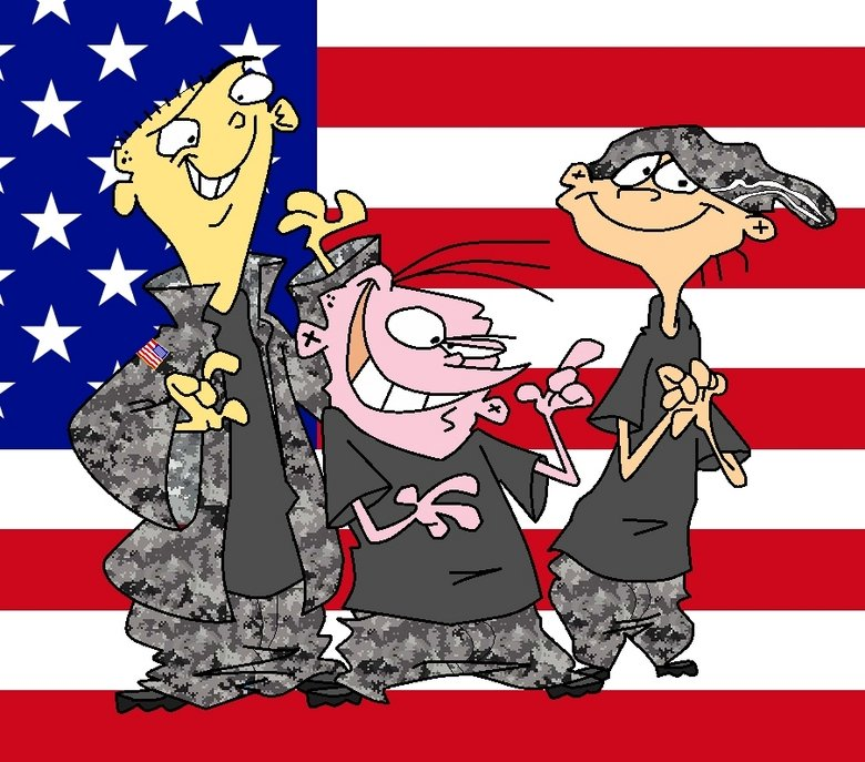 Happy Memorial Day. From Ed, Edd n Eddy. Ask a Veteran what it is like to be home... Oh , that was today?