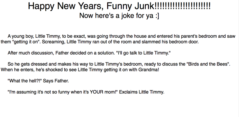 """Happy New Years!. Funny Junk :]!!!!. Happy blew """"Y' ears, Funny Now here' s Make for ya (l Amoung boy, Little Timmy, to be exact, was going through the house an"""