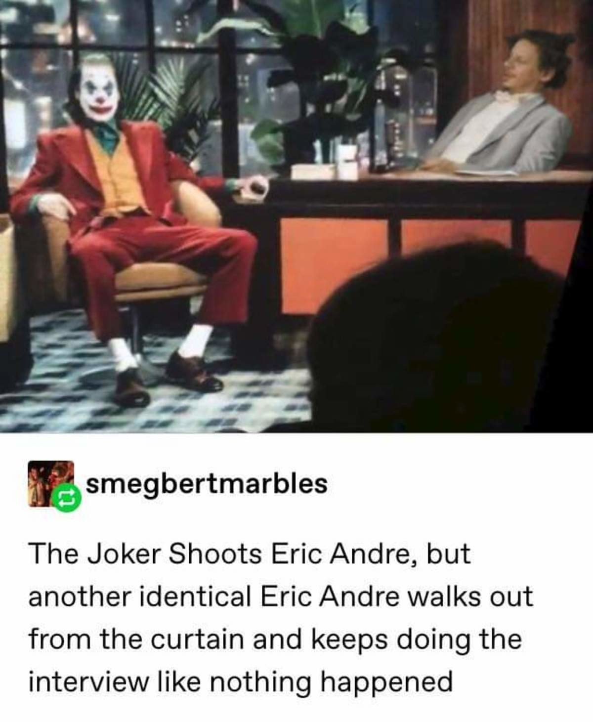 heady midterm abnormal Dinosaur. .. The real question is did Joker hallucinate it or did Eric use his immortal powers again