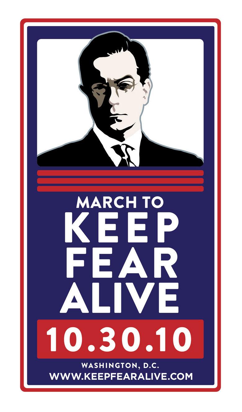 "Help Stephen Colbert!. <a href="" target=_blank>www.keepfearalive.com/</a>."