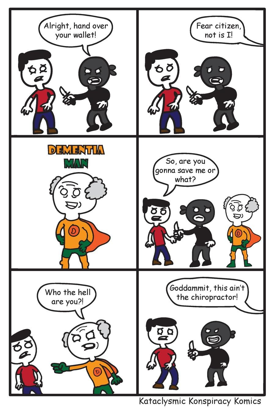 Here to save the what now?. Kataclysmic Konspiracy Komics. New comics every Wednesday. Facebook: Twitter: Tapastic: . Alright, hand over your wallet! Fear citiz