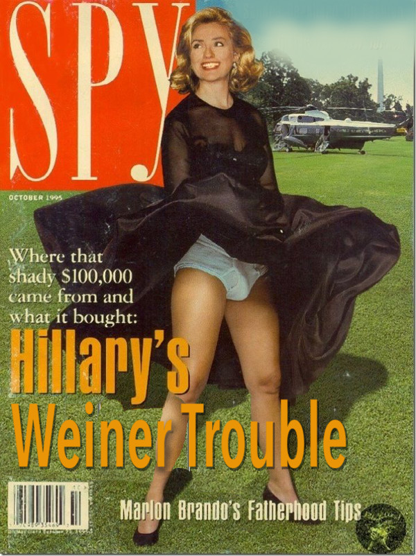 Hillary's Weiner Trouble. Hillary's continuing saga of Weiner trouble... if it's not Bill's weiner, she's getting schlonged by another Weiner.... rom and bought
