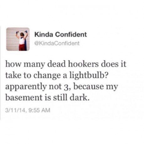 Hookers. .