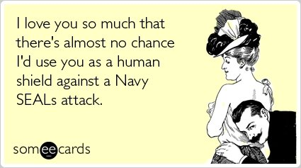 Hope you get it. I lol'd.. I love you so much that there' s almost no chance I' d use you as a human shield against a Navy attack, serra) cards. I hope u get that this was proven wrong weeks ago Have a thumbs down faggot