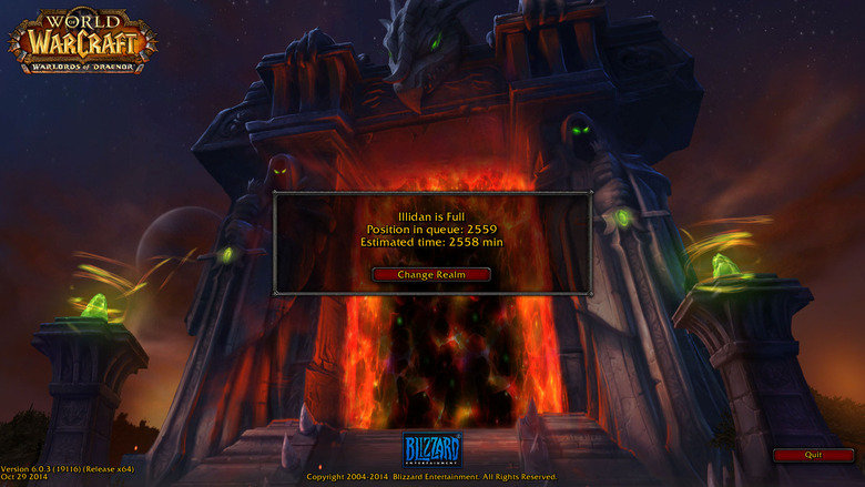 I'm so glad I bought WoD. Que time on Us Illidan right now.. r C by illidan is Full Position in queue: 2559 Estimated time: 2558 min on 29 2014 Copyright 200410