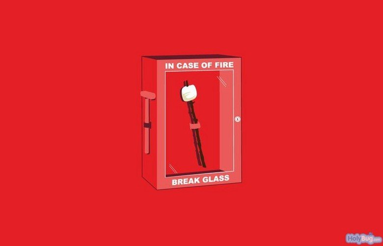 In Case of Fire. mmm... Marshmallows.