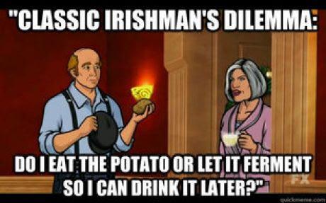 Irish. .. Something, something, danger zone.