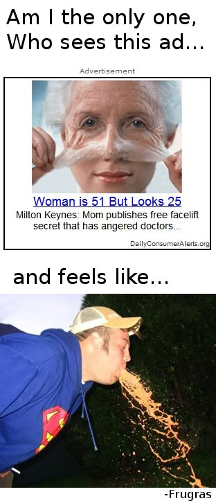Is it just me?. OC by Frugras. Am I the only one Who sees this ad... Advertisement Woman 1551 But Looks 25 Milton Keynes: Morn publishes tree facelift secret th