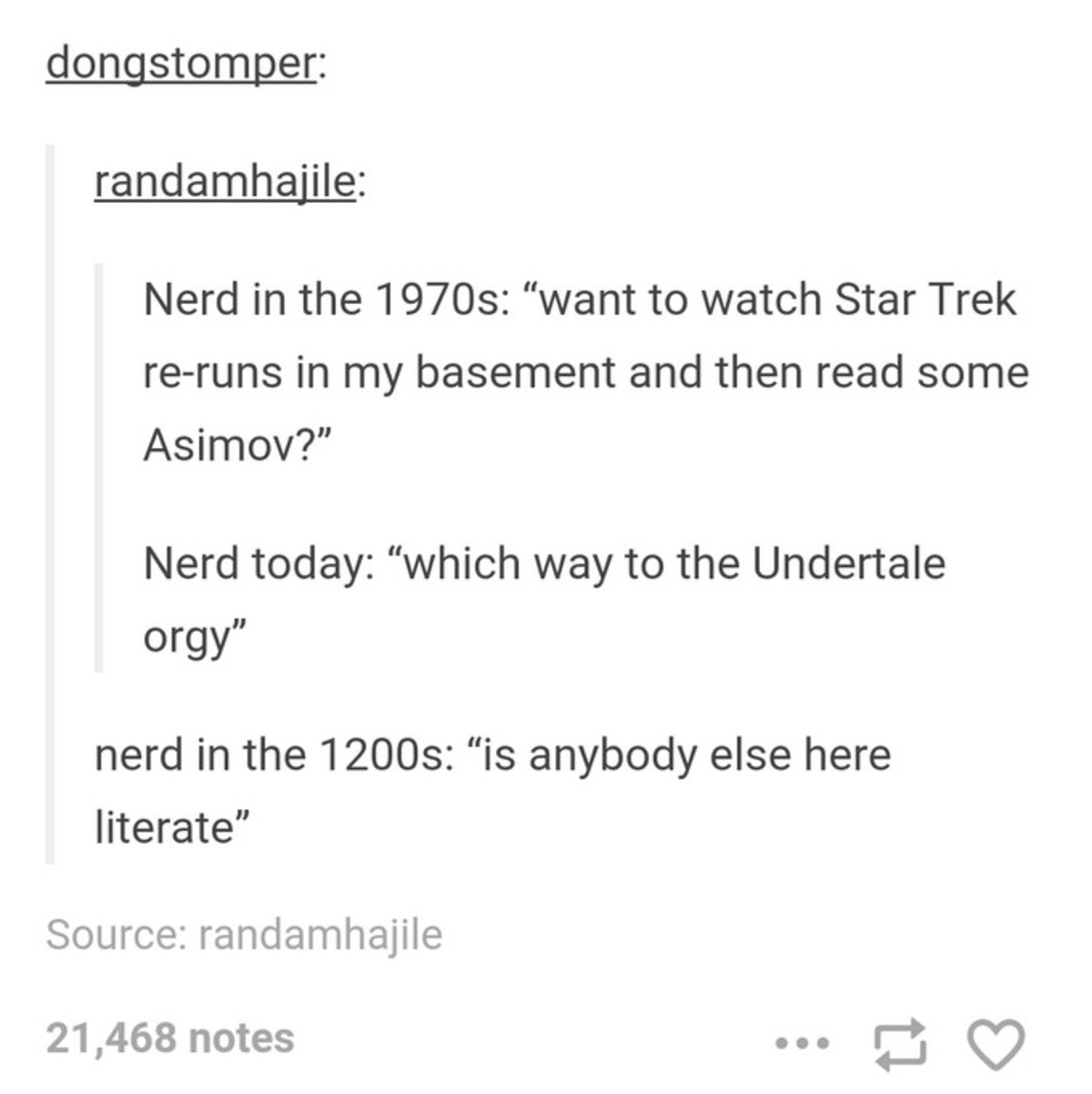 """Is this fandom still alive. . Nerd in the : """"want to watch Star Trek in my basement and then read some Asimov?"""" Nerd today: """"which way to the Undertake orgy"""" ne"""