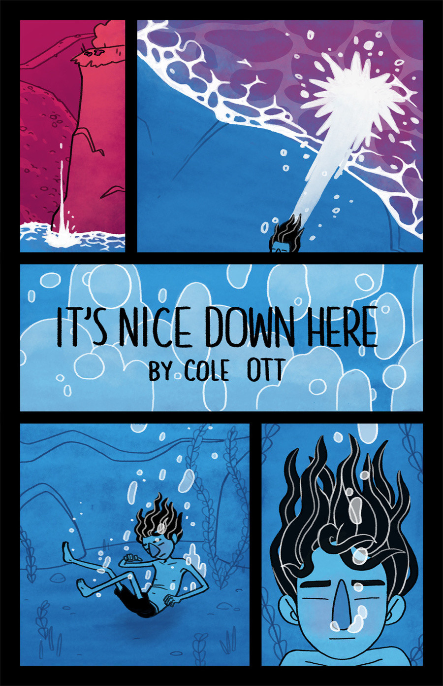 It's Nice Down Here. .. The way I see it, this whole comic is about life and death. The man jumps into the water (that's him being born), he meets a fish, has children, lives a long, w