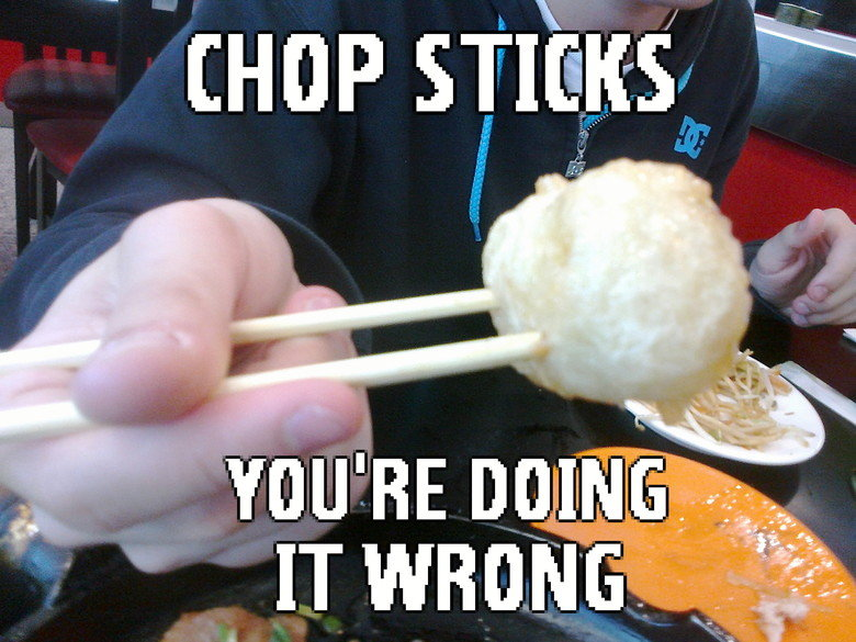 Jup, WRONG!. CHOP STICK LEVEL: Europe fail.. What an insult to the shopkeeper