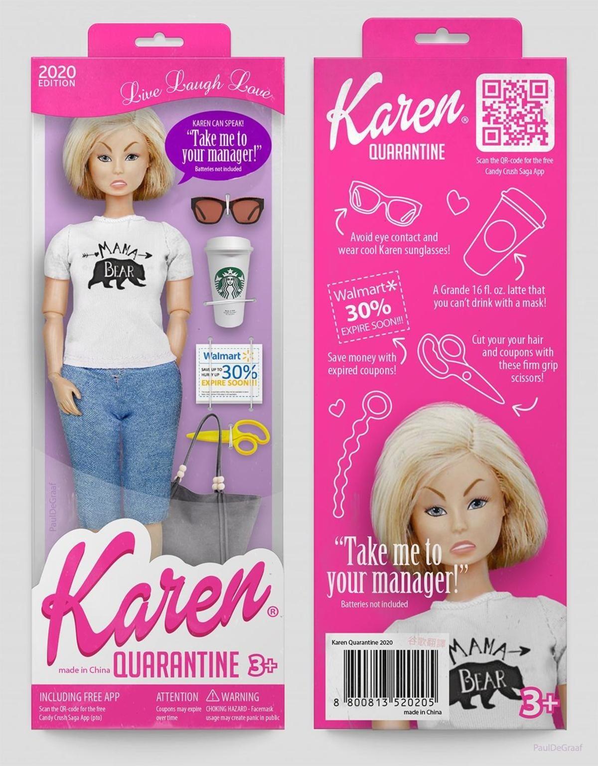 Karen Doll. .. hmmm
