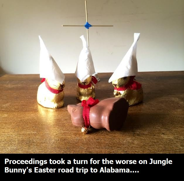 Lapine Racial Hatred. National holidays simply aren't complete without a little racial hatred. OC, unless someone else happened to have 4 Lindt bunnies to hand.
