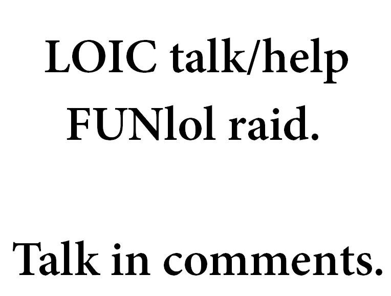 """LOIC talk. <a href="""" target=_blank>sourceforge.net/projects/loic/</a><br /> Download LOIC here. No viruses.. LOIC tallier/ _lailii? ralk"""
