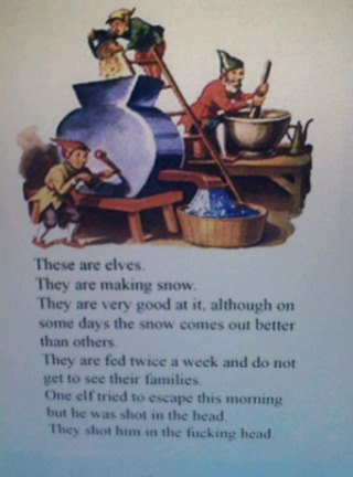 Magic Elves. saw this a long time ago, thought it was worth sharing. these are They me sratch They In I :11. at H. althought an Inuit: days the -mum out better