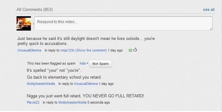 Maximum retardness achieved!. from this vid Not sure if trolling, Or just plain stupid.... All Comments (853) see all Just because he said it' s still daylight