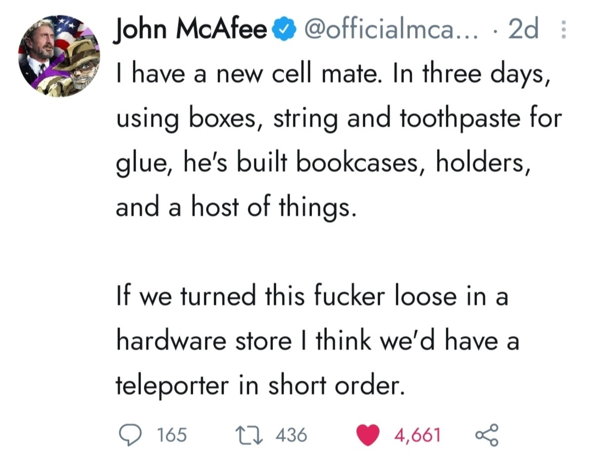 McAfee. .. How about mcafee teams up with that guy and Elon musk