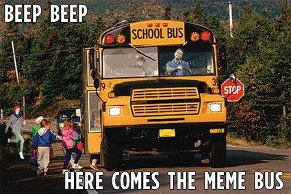 Meme Bus. .. I WANT ON!!!!!