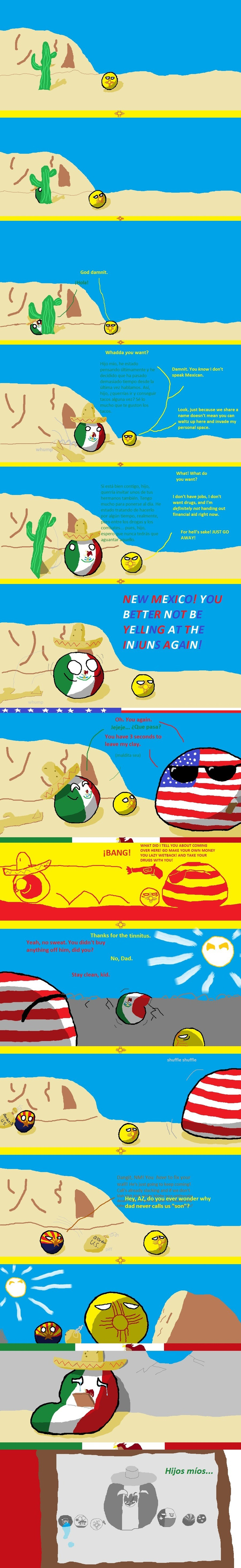 Mexico clay. .. Translation for the not initiated in beanerposting: 1)my son, I've been thinking lately and a lot of time has passed since last time we talked. So, son, would y