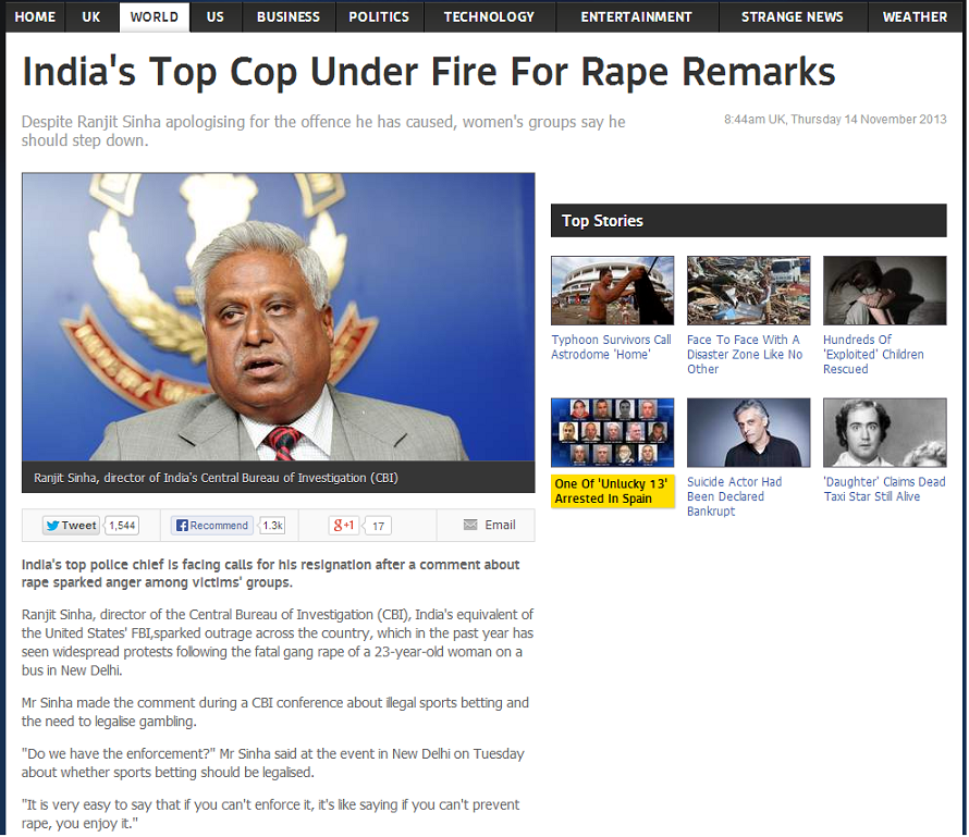Might as well enjoy it...... Heard on the radio today.. India' s Top Cop Under Fire For Rape Remarks Despite Singa apologising for the offence he has caused, wo