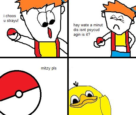 Mitzy pls. I. . Love. Dolan... Psyduck and Golduck is my favourite evolutionary line. I predict that if Nintendo ever gives Golduck another evolution, it will be a Magmar/Electabuzz type deal