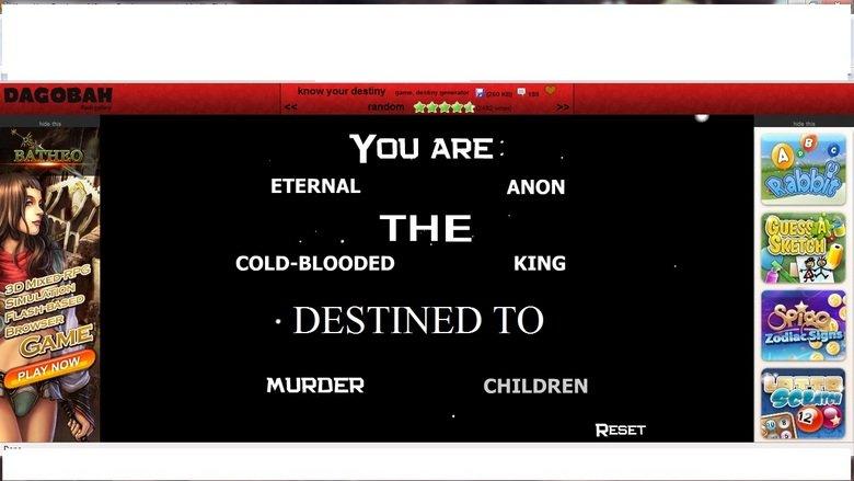 My ed up destiny. wtf i dont even. mammal Ecru ARE I ETERNAL mow KING DESTINED ) MURDER CHILDREN RESET