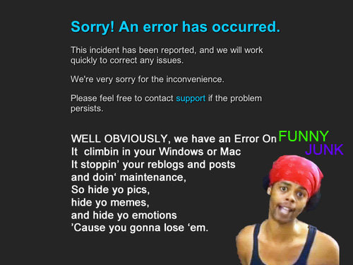 New Fatal Error Page. Hope you guys like it.<br /> This is the admin's contest for best fatal error, please thumb up if you like it.<br />  co