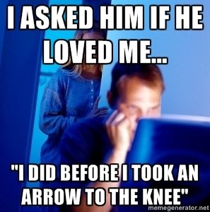 """OC by Me. Just thought of it.. I admit i did not create the term """"arrow to the knee,"""" but the rest was my own idea."""