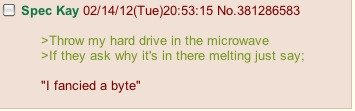 Oh 4chan, you so funny out of context.. A funny tread if you ask me, but then again, who asked you? THERES AN ENLARGE BUTTON, IM SORRY I SUCK AT LIFE BUT JUST U