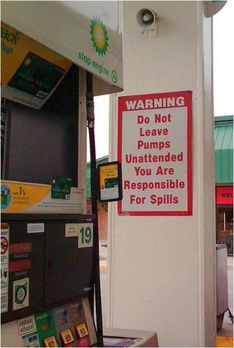 Oh, so it's our fault now?. . Unattended You Are Responsible Fer Spills