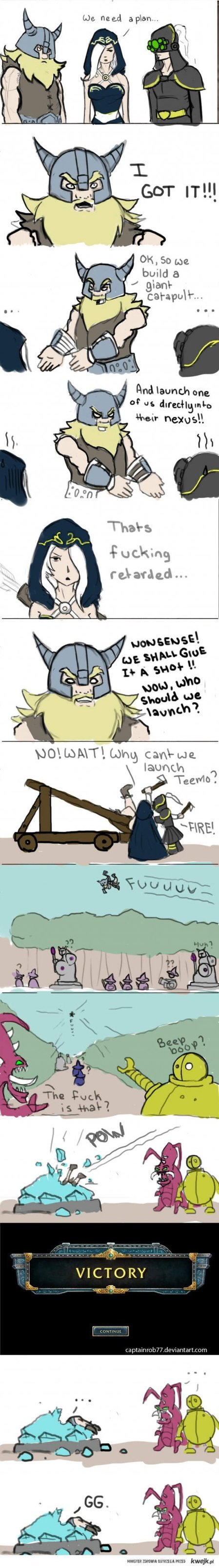 """Olaf GG. not mine. Cybug) Jit, """". Catapults are so OP... nerf them nowwww."""