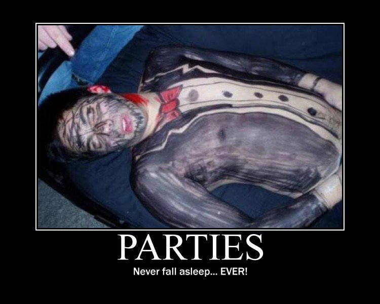 Parties. its happened to us all at least once... First I though it was a painting, because of the fake suit. But then I realised it was drawn on.