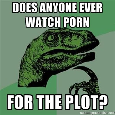Philosoraptor: I do sometimes. Well, does anyone ever do it?. MES ANYONE EVER WEN. wait....people dont?