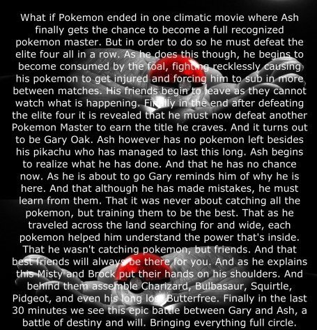 Pokemon Feel. Yes I know this may be a retoast, but it was in my Feels folder. If I get a few likes ill post what I have in the folder.. What if Pokemon ended i