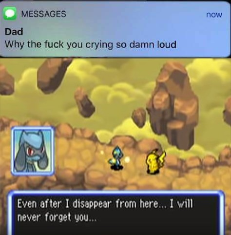 Pokemon Mystery Dungeon. .. That game hits emotional beats harder than you'd think