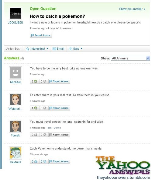 pokemon yahoo answers. they didn't really answer the question .... Open Question Show me answer 1 Home to catch a polkamon? JDOG, Islam a we or manic in heartgo