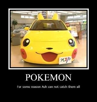 Pokemon ?. . POKEMON. It's probably a Toyota.
