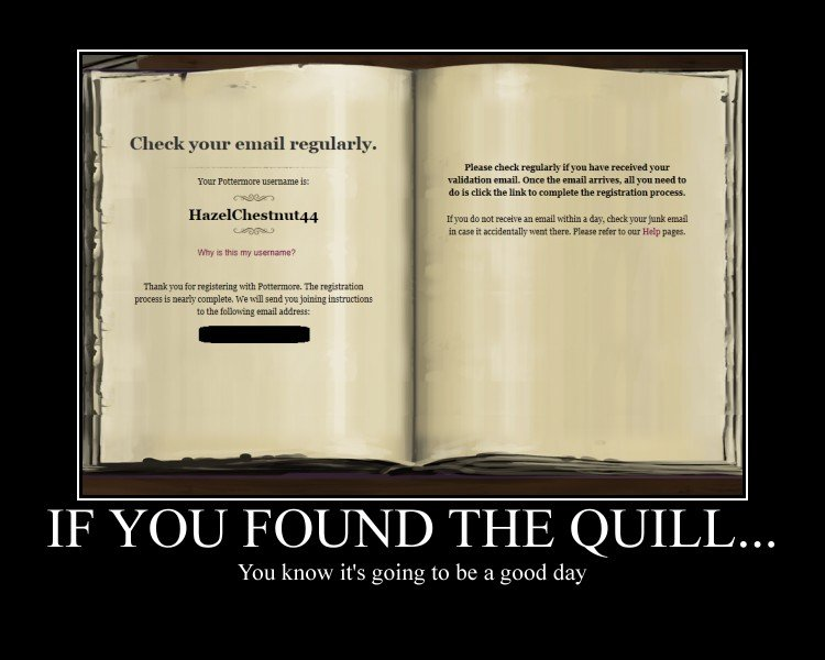 Potterheads Errwhere. -nod-.. What is this about? How does this quill I've recieved make it a good day?
