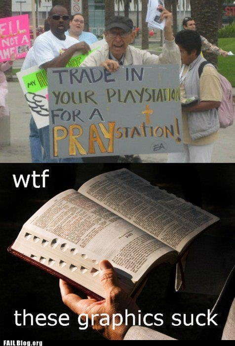 PrayStation. not mine, found on FAIL Blog.