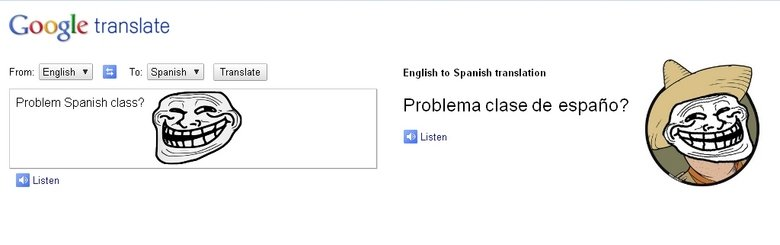 "Problem Spanish class?. . Google translate From: English ' l Tcr. §"" Spanish E"" Translate "" English to Spanish translation Problema clase espad' ? meisten"