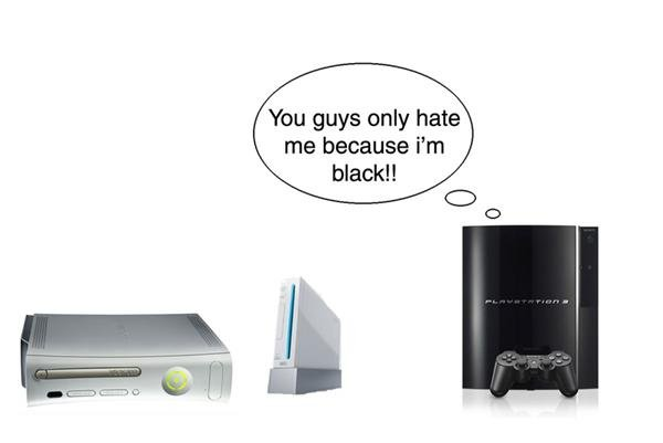 PS3. . You guys only hate me because i' m blew!. I have all 3 systems and they're all black. :/