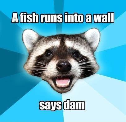 Punny. lol.. something's fishy about this joke!