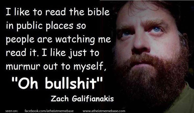 Reading the bible in public. Standup by Zach Galifianakis. I like to read the bible in public places so people are watching me read it. I like just to mur' mur'