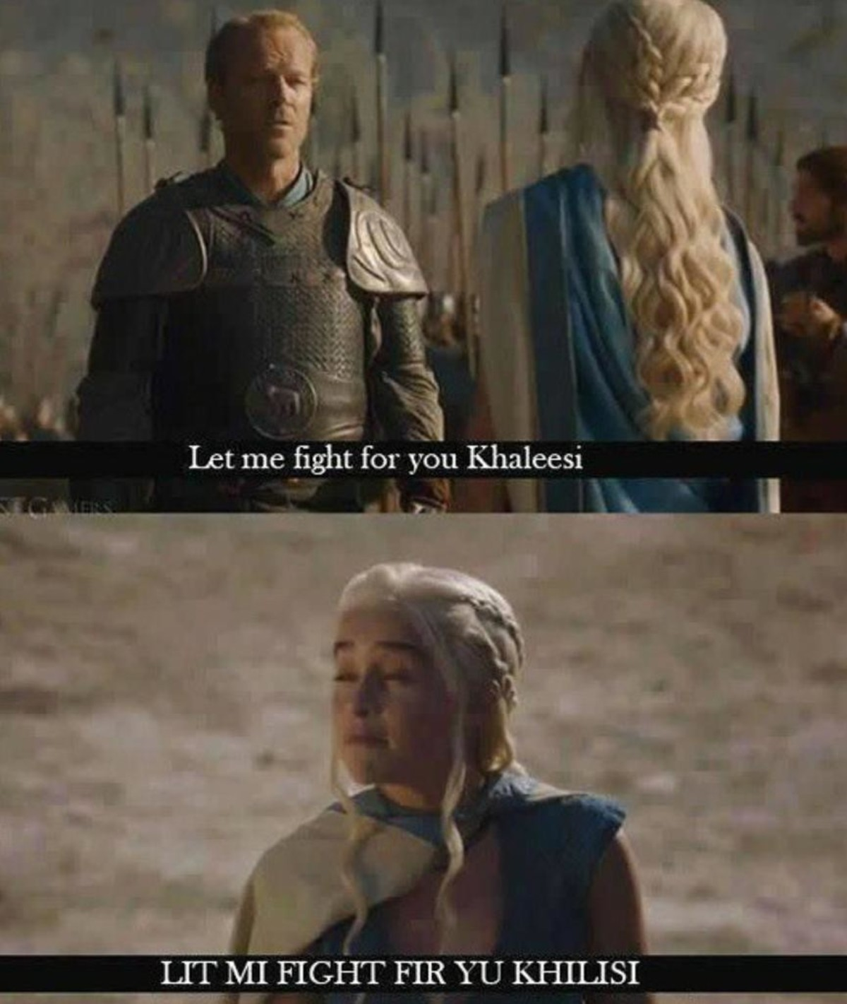 "Rivie Ussechacak Ummieptige. . Let me ""fiight for you Khaleesi. All people ever do is fight for her. The only time she actually did anything significant herself was when she got the unsullied under her command and when she f"