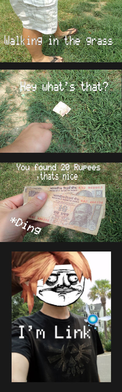 Rupees (Read desc. ). For those who don't get the joke, the rupee is the currency of india shown in the pic as well as the currency of Hyrule Links home in Lege