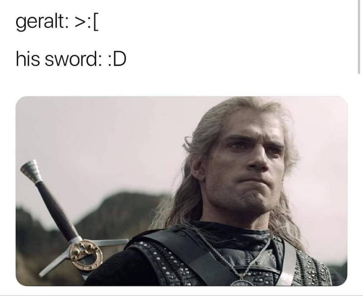 rustling fading Gamers. .. Each time Geralt pulls it out, the sword is like