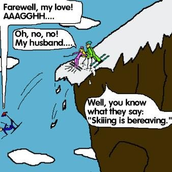 skiing. i love making pun comics if you want more, let me know.. that's so dumb, you get a thumb