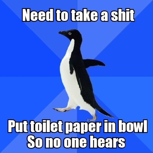Socially awkward Penguin. OC.. Well, always doing that to prevent a watery revenge coming from the bowl....