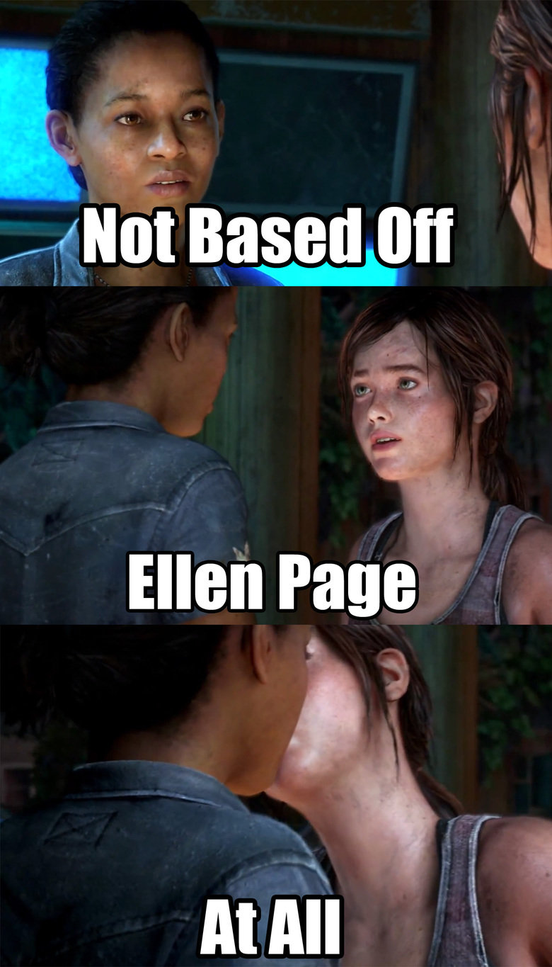 Spoilers. Ellen Page came out of the closet. What a coincidence... Wait. Wait. They made Ellie kiss a girl, and I'm only JUST NOW hearing about it? Is this really not something the internet would flip their over? I would expect